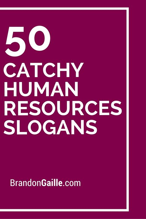List of 101 Catchy Human Resources Slogans