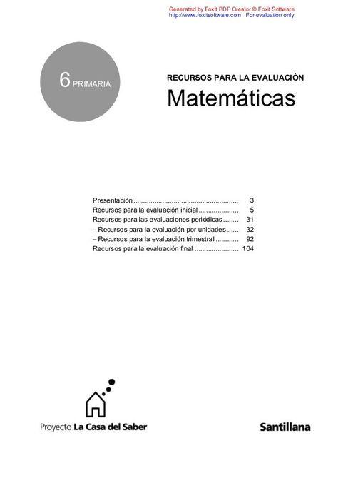 Evaluacion Mate 6 Santillana Primaria Matematicas Ejercicios Matematicas Primaria Exámen De Matemáticas