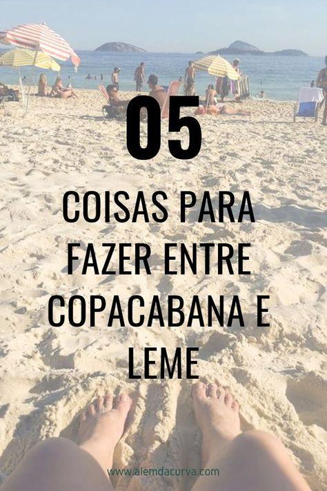 O Que Fazer Em Copacabana Rj Passeios Quase De Graca Leme Em