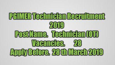 PGIMER Technician Recruitment (2019) - 28 Posts of