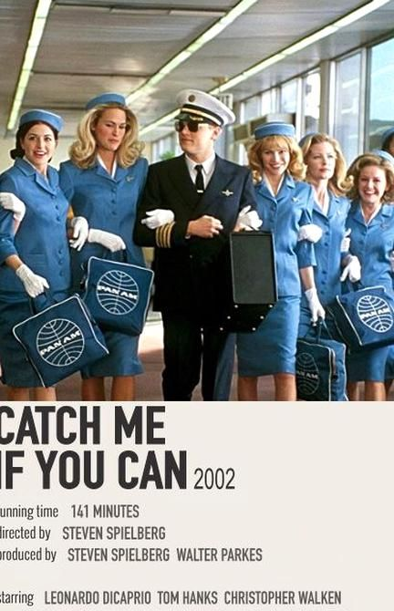 Catch Me If You Can 2002 Steven Spielberg Steven Spielberg Movies Movie Posters Best Movie Posters