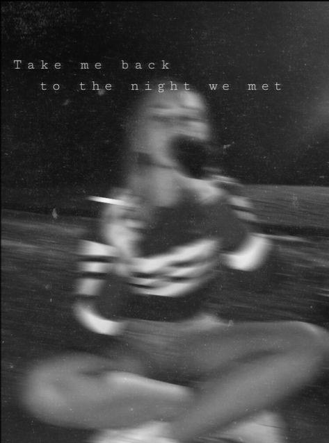 Take me back to the night we met 💫   - Latenightthoughts - #Latenightthoughts #met #night