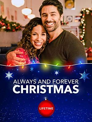 Always Forever Christmas 2019 Christmas Movies Hallmark Christmas Movies Movies