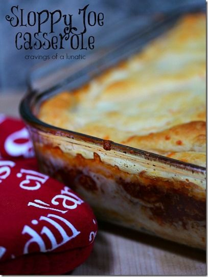 The sloppy joe casserole is simple and delicious...I cut the recipe in half and baked it in a 8 x 8 pan!