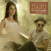 Dil Kya Kare Did I Love You Rishi Rich Dasu Mp3 Song Download Dil Kya Kare Did I Love You Rishi Rich Dasu Full Mp3 Song Do Mp3 Song Pop Albums