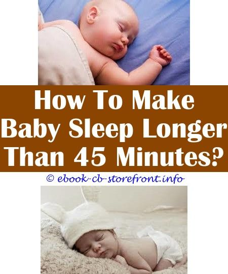 How To Get 1 Month Old To Sleep Longer