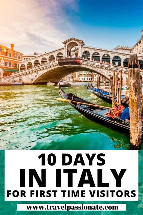 10 Days In Italy, 3 Itineraries For First Time Visitors