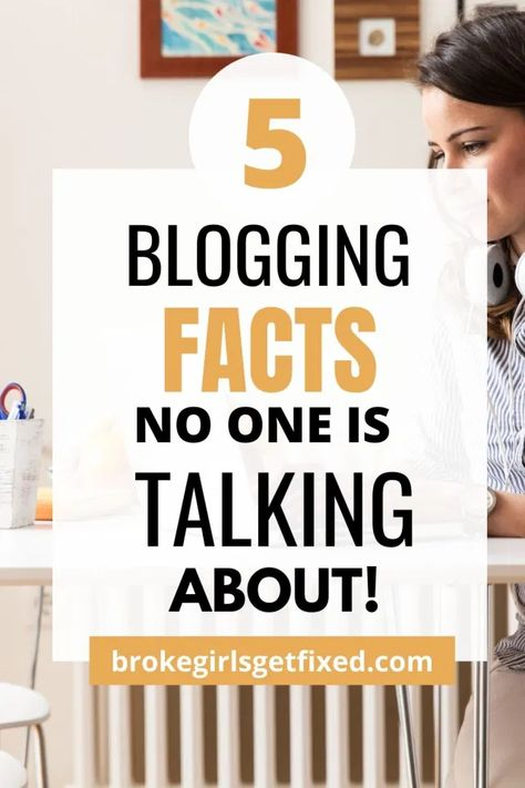 5 blunt truth about blogging no one tells you - broke girls get fixed