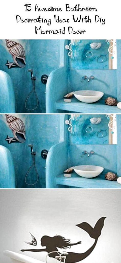 15 Awesome Bathroom Decorating Ideas With Diy Mermaid Decor - Decor   ETK,  #Awesome #Bathroom #Decor #decorating #DIY #diybathroomdecormermaid #ETK #ideas #Mermaid