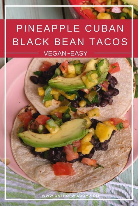 Pineapple Cuban Black Bean Tacos