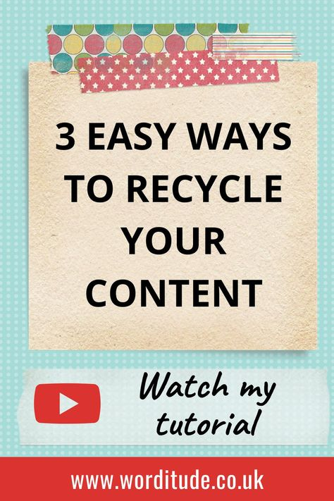 Generate marketing content from what you're already doing - learn how to repurpose your old content