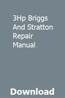 3hp Briggs And Stratton Repair Manual Repair Manuals Toyota Hiace Repair
