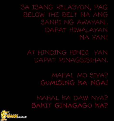 Cheesypinoy.com » We have a collection of Tagalog , Filipino , Pinoy , English Quotes about Love, Emo, Friendship, Sad, Inspirational and Motivational. We also have Funny Pictures of Filipino and Philippineshiwalayan na yan! » Cheesypinoy.com