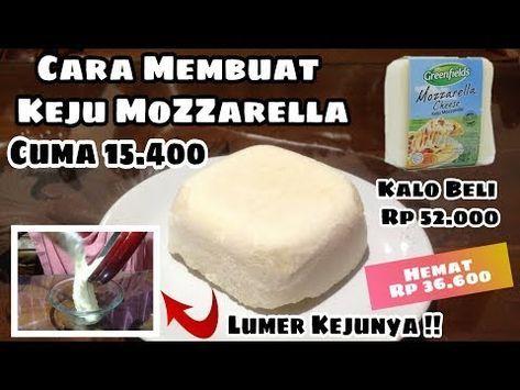 Cara Membuat Keju Mozzarella Rumahan Dengan 3 Bahan Murah Dan Mudah Kejunya Meleleh Youtube Ide Makanan Resep Makanan Makanan Ringan Manis