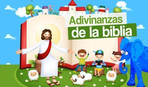 Adivinanzas De La Biblia Biblia Adivinanzas Biblicas Adivinanzas