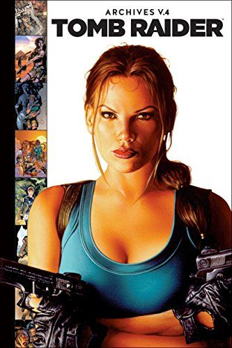Pdf Download Tomb Raider Archives Volume 4 For Free This Book