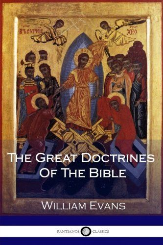 Download Pdf The Great Doctrines Of The Bible Free Epub Mobi Ebooks Free Ebooks Download Greatful Free Kindle