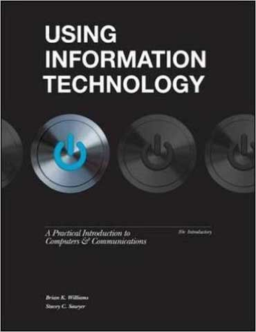 Solution Manual Using Information Technology 10th Edition
