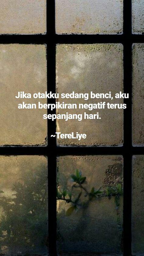 Quotes Indonesia Tere Liye Rindu 23 Best Ideas Di 2020 Kata