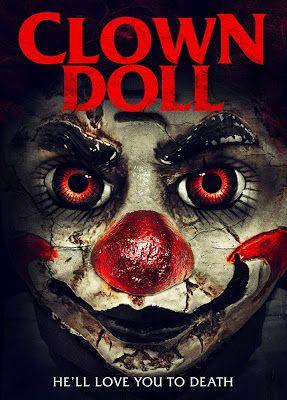 Clowndoll Trailer 2019 Horror Posters Horror Movies Horror