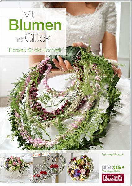 Ergnzungslieferung Muttertag Geschenk Wedding Blooms Selber Machen Praxis Blumen Januar Thats Glck Herz Ins Mi Blumengestecke Blumen Brautstrauss