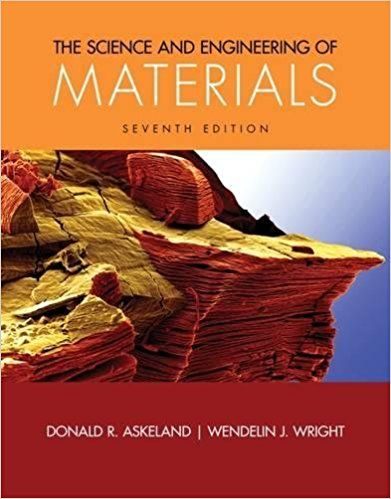 Science and Engineering of Materials 7th Edition Askeland