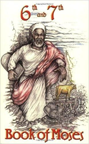 The 6th 7th Book Of Moses Black History Facts Black History Books African American Literature