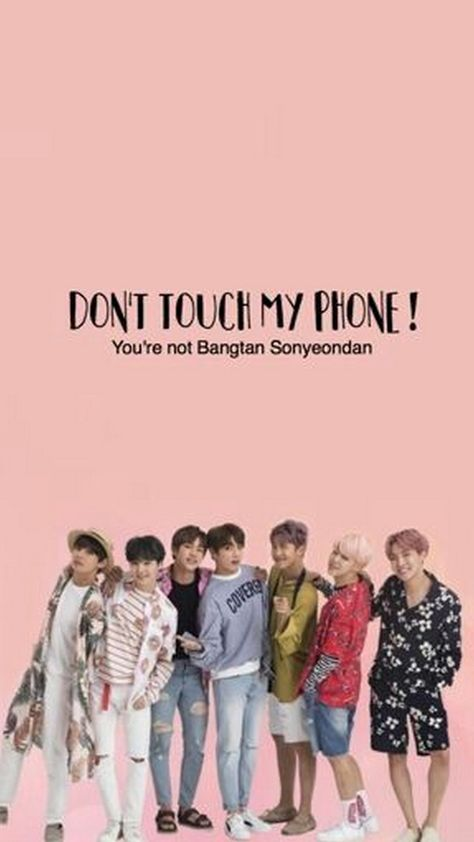 List Of Pinterest Dont Touch My Phone Kpop Wallpapers Ideas Dont