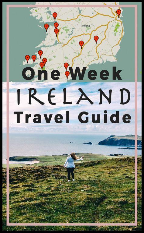 One Week Ireland Travel Guide