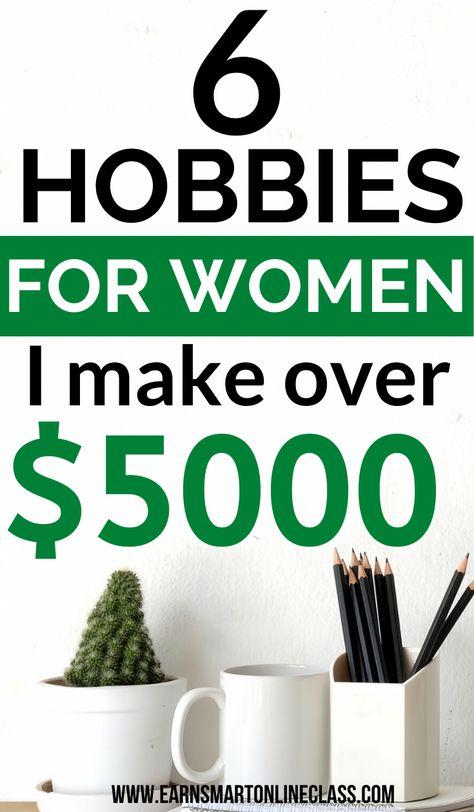 15 Hobbies That Make Money In 2020