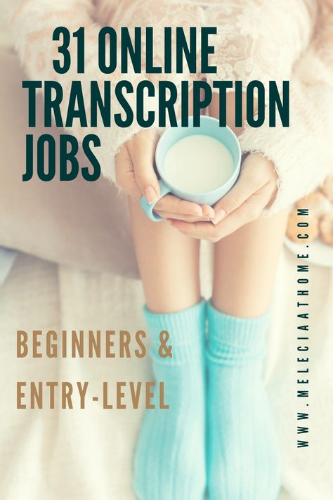 31 Online Transcribing Jobs For Beginners - Melecia at Home