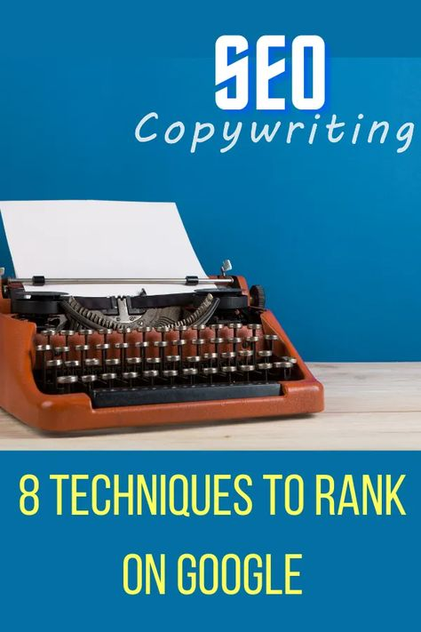 SEO Copywriting: 8 Techniques To Position Your Articles On Google - Daily Money Tree