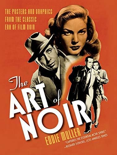 The Art of Noir: The Posters and Graphics from the Classic Era of Film Noir - Default