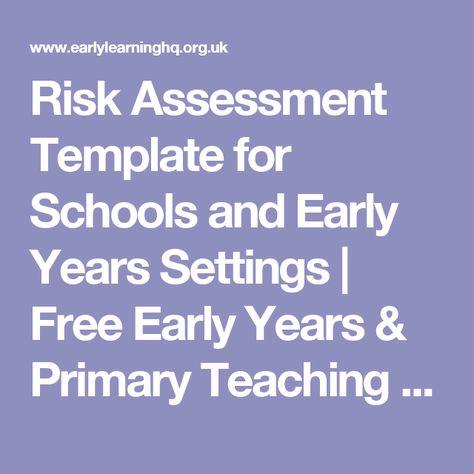 School Risk Assessment Template University Pinterest School - risk assessment template