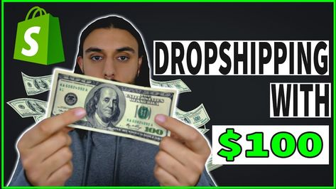 How To Start A Dropshipping Business With $100 (PROVEN METHOD)