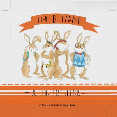 Hannah Oakley Illustrations: Macmillan 2014: 'The B-Team & the Lost Letter'