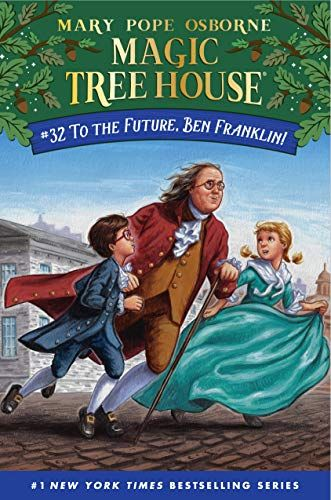 To The Future Ben Franklin Magic Tree House R By Ma Https