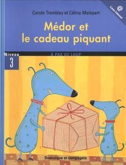 Medor Et Le Cadeau Piquant Pique