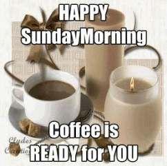 Good Morning Sunday Good Morning Happy Sunday Coffee Quotes
