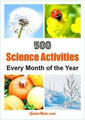 500 Science Activities for Every Month of the Year