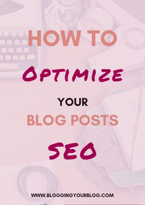 SEO for Blogging: SEO for Blog Posts