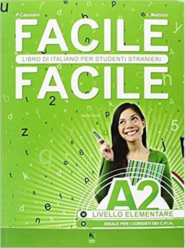Download Facile Facile Italiano Per Studenti Stranieri A2