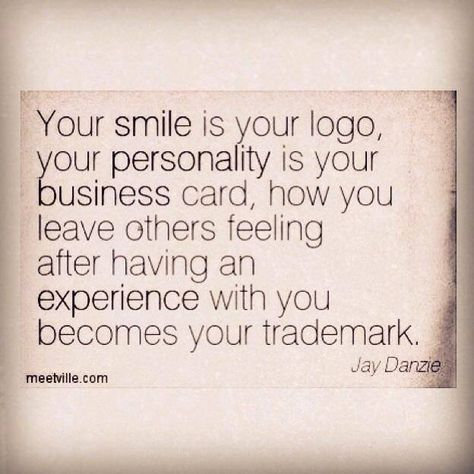 #dailyinspirationalquotes http://www.positivewordsthatstartwith.com/ Your smile is your logo, your personality is your business card. How you leave others feeling after having an experience with you becomes your trademark #positivity