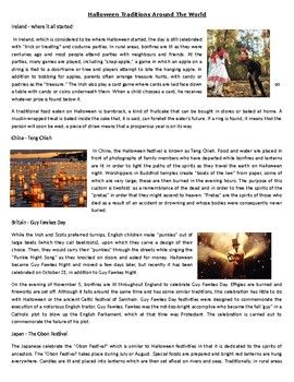 This Reading Comprehension worksheet is suitable for higher elementary to proficient ESL learners or native English speakers. This informational text describes different Halloween traditions from around the world After carefully reading the text, students are required to complete some comprehension exercises including 10 comprehension questions, 12 True or