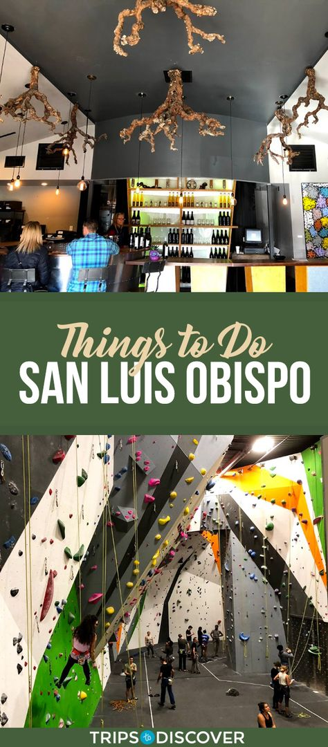 Top 10 Things to Do in San Luis Obispo