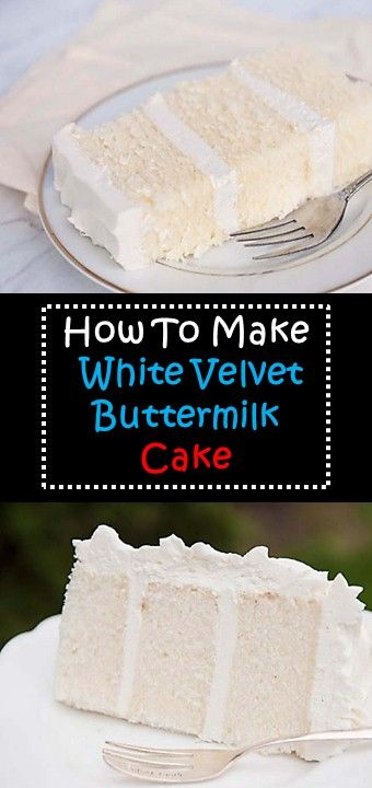 How To Make White Velvet Buttermilk Cake Chocolate Cake Recipe Moist Healthy Chocolate Cake Chocolate Cake Recipe