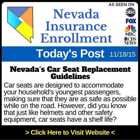 Nevada Car Seat Replacement Rules Guidelines For Children Car