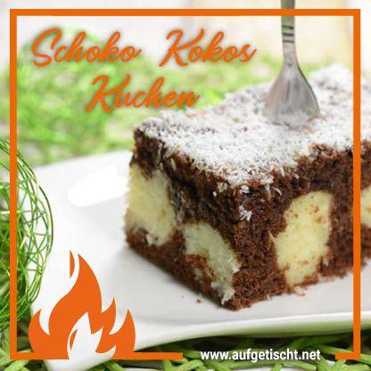Getupfter Schoko Kokoskuchen Jede Sunde Wert Rezept Schoko Kokos Kuchen Kuchen Rezepte Kuchen Und Torten Rezepte