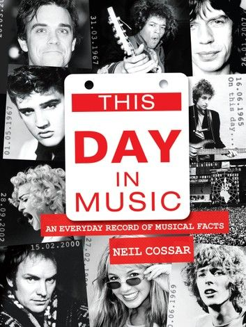 This Day In Music An Every Day Record Of Musical Feats And