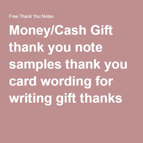 Money Cash Gift Thank You Note Samples